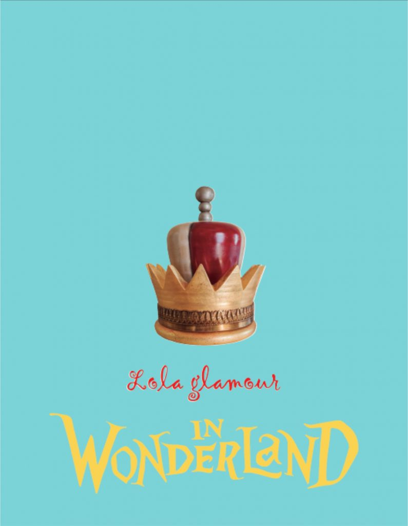 Catalogo In Wonderland, Lola Glamour